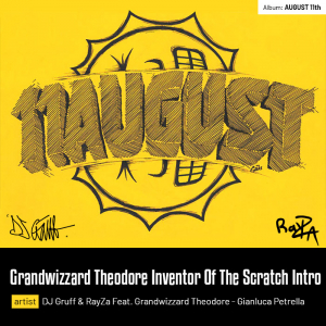 Grandwizzard Theodore Inventor Of The Scratch Intro