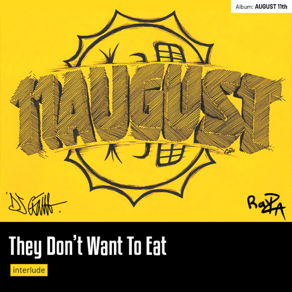 They Don't Want To Eat (Interlude)