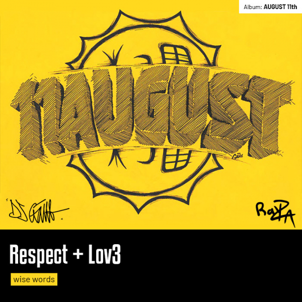 Respect + Lov3 (Wise Words)